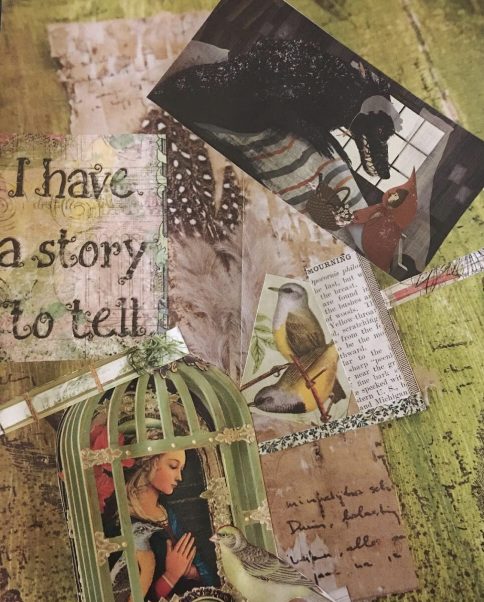 """Another collage made by Lauren featuring the words """"I have a story to tell"""" with several images overlaid, prominently images of birds, a person in a birdcage with the door opened, and a little red riding hood figure talking to a wolf."""